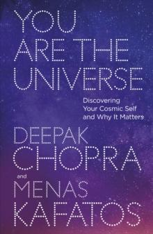 You are the universe av Deepak Chopra og Menas Kafatos (Heftet)