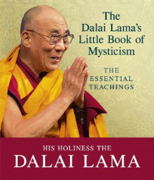 The Dalai Lama's Little Book of Mysticism av Dalai Lama (Heftet)