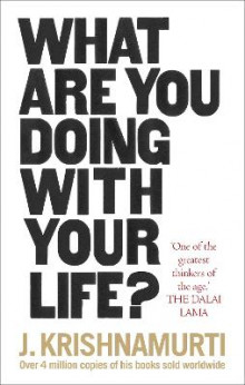 What Are You Doing With Your Life? av J. Krishnamurti (Heftet)
