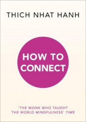 How to Connect av Thich Nhat Hanh (Heftet)