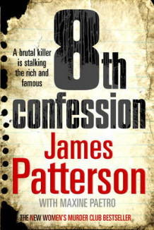 8th Confession av James Patterson (Innbundet)