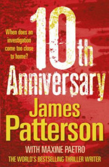 10th anniversary av James Patterson og Maxine Paetro (Heftet)