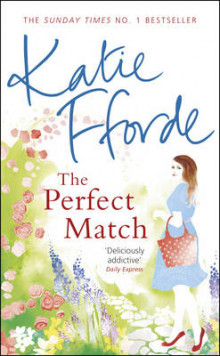 The Perfect Match av Katie Fforde (Innbundet)