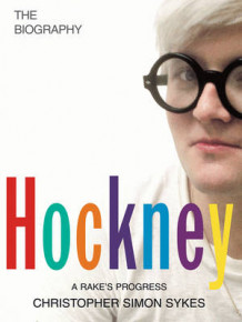 Hockney: The Biography: Volume 1 av Christopher Simon Sykes (Innbundet)