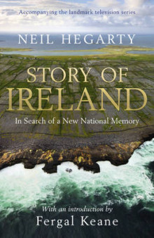 Story of Ireland av Neil Hegarty (Innbundet)