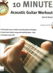 10 Minute Acoustic Guitar Workout av David Mead (Ukjent)