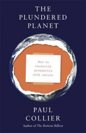 The Plundered Planet av Paul Collier (Innbundet)