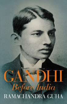 Gandhi Before India av Ramachandra Guha (Innbundet)