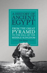 Omslag - A History of Ancient Egypt: From the Great Pyramid to the Fall of the Middle Kingdom Volume 2