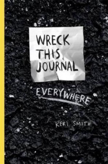 Wreck this journal everywhere av Keri Smith (Heftet)