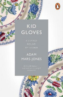 Kid Gloves av Adam Mars-Jones (Heftet)