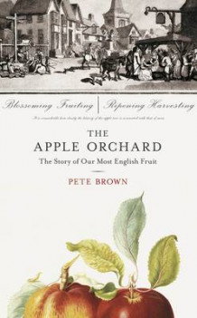 The Apple Orchard av Pete Brown (Innbundet)