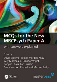 MCQS for the New MRCPsych Paper A with Answers Explained av David Browne og Selena Morgan Pillay (Heftet)