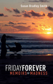 Friday Forever av Susan Bradley Smith (Heftet)