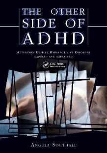 The Other Side of ADHD av Angela Southall og Alison Davies (Heftet)