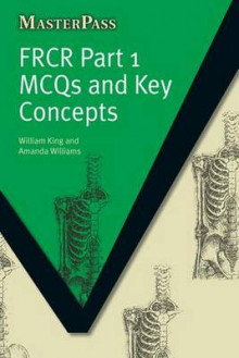 FRCR: MCQS and Key Concepts Part 1 av William King og Amanda Williams (Heftet)
