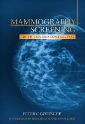 Mammography Screening av Peter C. Gotzsche (Heftet)