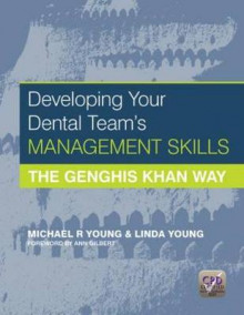 Developing Your Dental Team's Management Skills av Michael R. Young og Linda Young (Heftet)