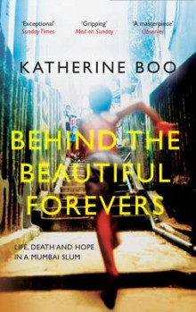 Behind the Beautiful Forevers av Katherine Boo (Heftet)