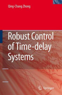 Robust Control of Time-Delay Systems av Qing-Chang Zhong (Innbundet)