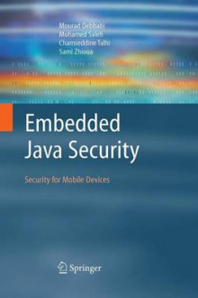Embedded Java Security av Mourad Debbabi, Mohamed Saleh, Chamseddine Talhi og Sami Zhioua (Heftet)