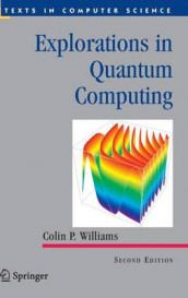 Explorations in Quantum Computing av Colin P. Williams (Innbundet)