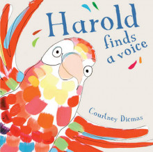 Harold Finds a Voice av Courtney Dicmas (Innbundet)
