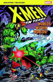 X-Men The Hidden Years; Worlds within Worlds av John Byrne (Heftet)