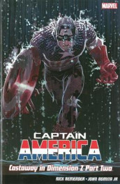 Captain America Vol.2: Castaway In Dimension Z av Rick Remender (Heftet)