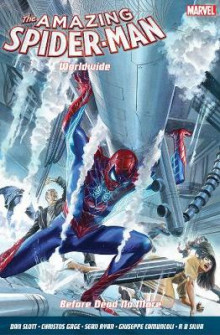 Amazing Spider-Man Worldwide Vol. 4: Before Dead No More av Dan Slott, Christos Gage og Sean Ryan (Heftet)