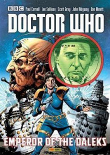 Doctor Who: Emperor of the Daleks av Dan Abnett, Paul Cornell og Scott Gray (Heftet)