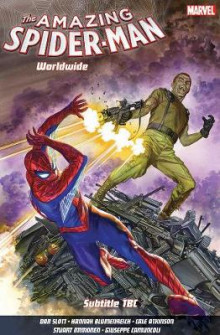 Amazing Spider-man: Worldwide Vol. 6 av Dan Slott (Heftet)