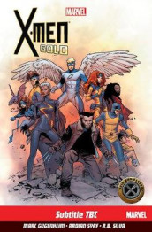 X-men: Gold Vol. 1 av Marc Guggenheim (Heftet)