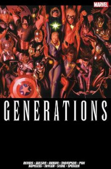 Generations av Brian Michael Bendis, G. Wilson Willow og Jason Aaron (Heftet)