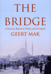 The Bridge av Geert Mak (Innbundet)