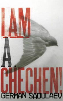 I am a Chechen! av German Sadulaev (Heftet)