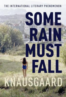 Some rain must fall av Karl Ove Knausgård (Heftet)
