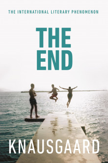 The end av Karl Ove Knausgård (Heftet)