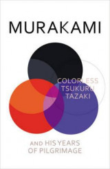 Omslag - Colorless Tsukuru Tazaki and his years of pilgrimage