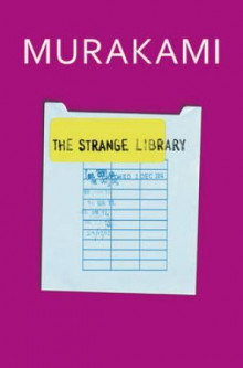 The strange library av Haruki Murakami (Innbundet)