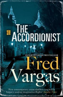 The Accordionist av Fred Vargas (Heftet)