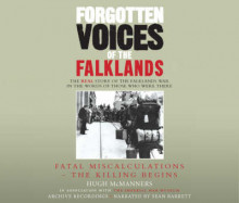 Forgotten Voices of the Falklands Part 1 av Hugh McManners (Lydbok-CD)