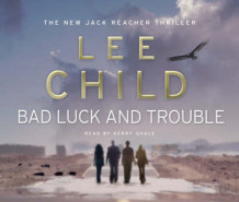 Bad Luck and Trouble av Lee Child (Lydbok-CD)
