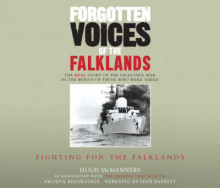 Forgotten Voices of the Falklands Part 2: Pt. 2 av Hugh McManners (Lydbok-CD)