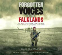 Forgotten Voices of the Falklands av Hugh McManners (Lydbok-CD)