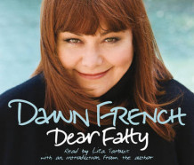 Dear Fatty av Dawn French (Lydbok-CD)