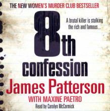 8th Confession av James Patterson (Lydbok-CD)