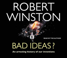 Bad Ideas? av Robert Winston (Lydbok-CD)