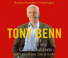 Letters To My Grandchildren av Tony Benn (Lydbok-CD)