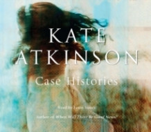 Case Histories av Kate Atkinson (Lydbok-CD)